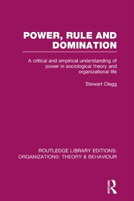 Power, Rule and Domination (RLE: Organizations)