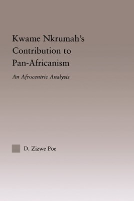 (ebook) Kwame Nkrumah's Contribution to Pan-African Agency