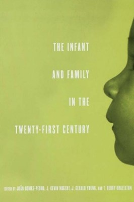 (ebook) The Infant and Family in the Twenty-First Century