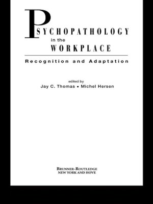 Psychopathology in the Workplace