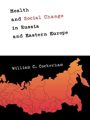 (ebook) Health and Social Change in Russia and Eastern Europe