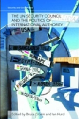 (ebook) The UN Security Council and the Politics of International Authority