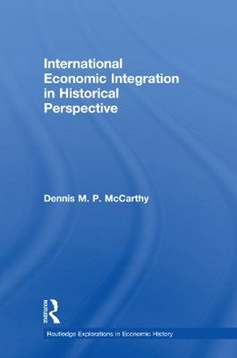 (ebook) International Economic Integration in Historical Perspective