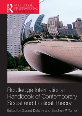 (ebook) Routledge International Handbook of Contemporary Social and Political Theory