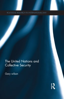(ebook) The United Nations and Collective Security