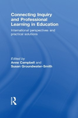 (ebook) Connecting Inquiry and Professional Learning in Education