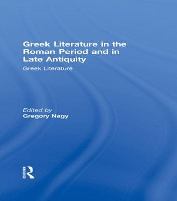 (ebook) Greek Literature in the Roman Period and in Late Antiquity