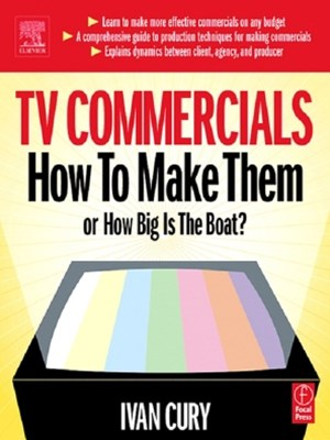 (ebook) TV Commercials: How to Make Them