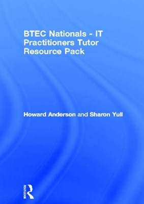 (ebook) BTEC Nationals - IT Practitioners Tutor Resource Pack
