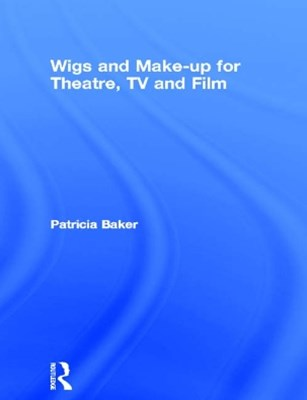 Wigs and Make-up for Theatre, TV and Film