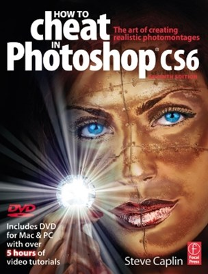How to Cheat in Photoshop CS6