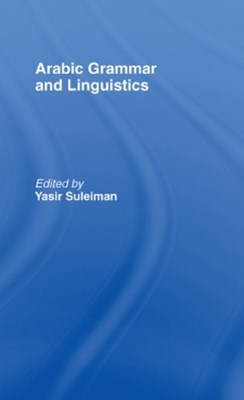Arabic Grammar and Linguistics