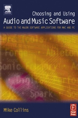 Choosing and Using Audio and Music Software