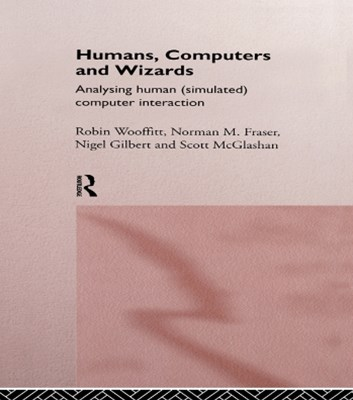 Humans, Computers and Wizards