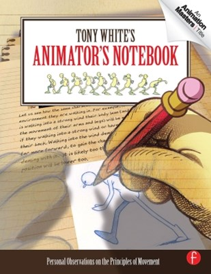 Tony White's Animator's Notebook