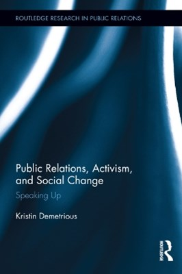 Public Relations, Activism, and Social Change