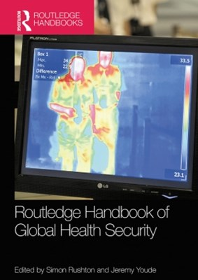 Routledge Handbook of Global Health Security