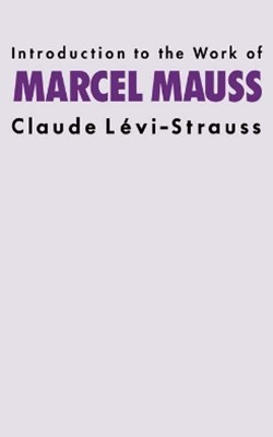 (ebook) Introduction to the Work of Marcel Mauss