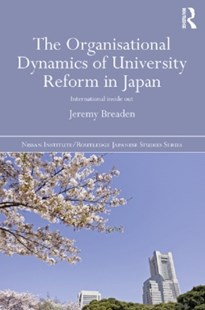 (ebook) The Organisational Dynamics of University Reform in Japan - Education Tertiary