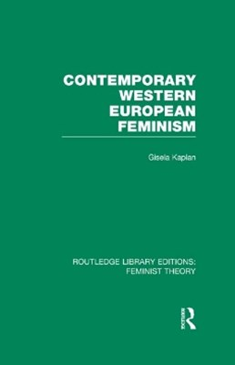 (ebook) Contemporary Western European Feminism (RLE Feminist Theory)