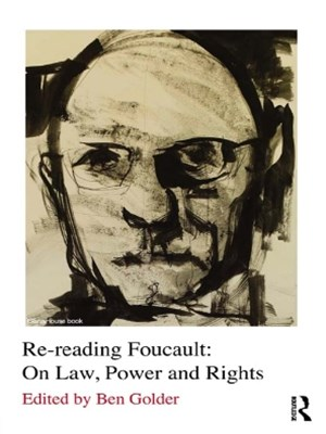 (ebook) Re-reading Foucault: On Law, Power and Rights