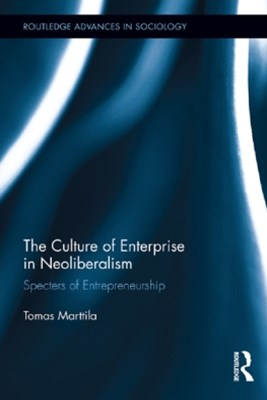Culture of Enterprise in Neoliberalism