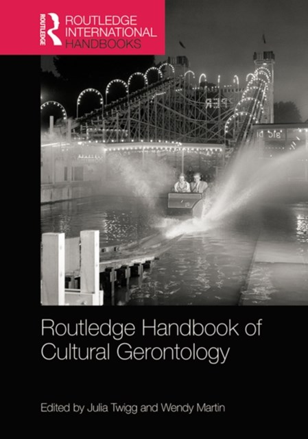 (ebook) Routledge Handbook of Cultural Gerontology