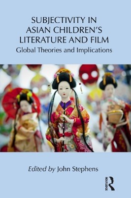 Subjectivity in Asian Children's Literature and Film