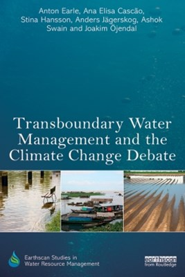 Transboundary Water Management and the Climate Change Debate