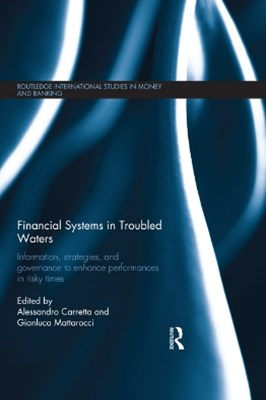 Financial Systems in Troubled Waters