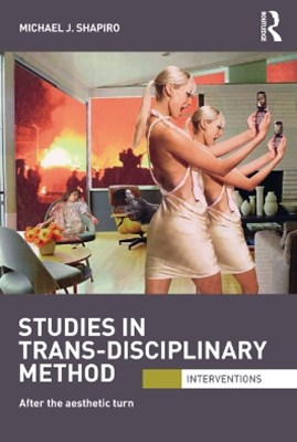 Studies in Trans-Disciplinary Method