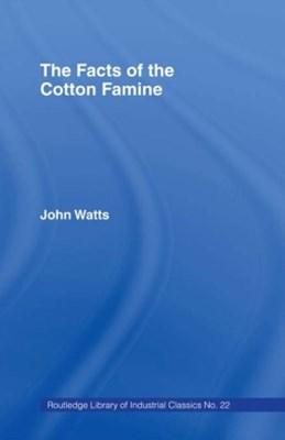 (ebook) The Facts of the Cotton Famine