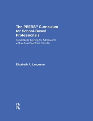 (ebook) The PEERS® Curriculum for School Based Professionals