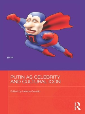 (ebook) Putin as Celebrity and Cultural Icon