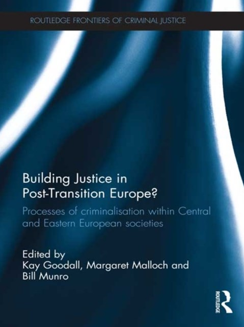 Building Justice in Post-Transition Europe?