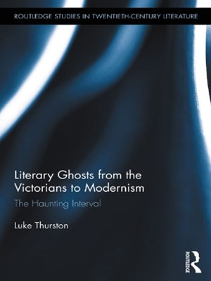 (ebook) Literary Ghosts from the Victorians to Modernism
