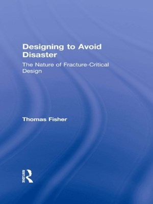 Designing To Avoid Disaster