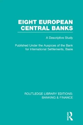 Eight European Central Banks (RLE Banking & Finance)