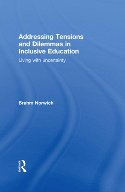 (ebook) Addressing Tensions and Dilemmas in Inclusive Education