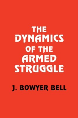 The Dynamics of the Armed Struggle