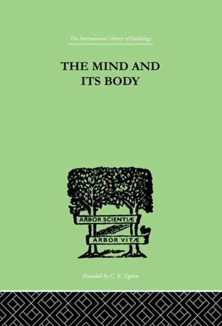The Mind And Its Body