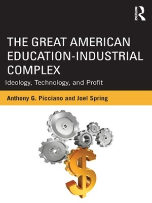 The Great American Education-Industrial Complex