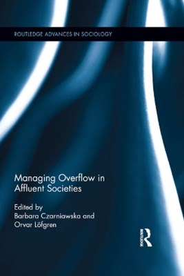 Managing Overflow in Affluent Societies
