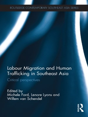 (ebook) Labour Migration and Human Trafficking in Southeast Asia