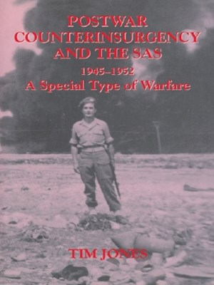 Post-war Counterinsurgency and the SAS, 1945-1952