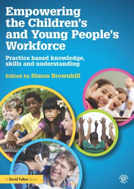 Empowering the Children's and Young People's Workforce