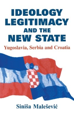 Ideology, Legitimacy and the New State