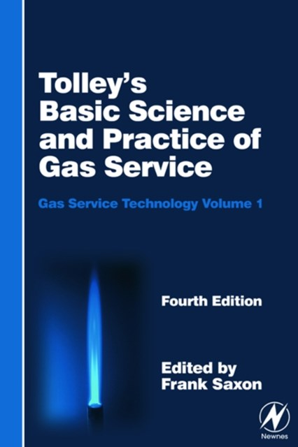 Tolley's Basic Science and Practice of Gas Service