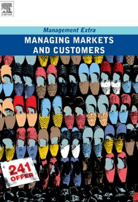 Managing Markets and Customers