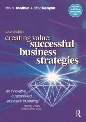 Creating Value: Successful Business Strategies